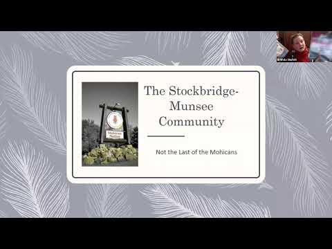 Local History Talk: The Stockbridge-Munsee - Not the Last of the Mohicans