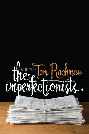 The Imperfectionists - Rachman